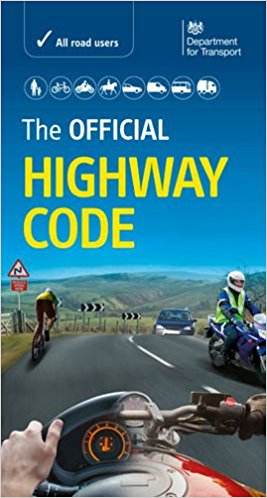 The Highway Code and Guide to Driving. Road safety.