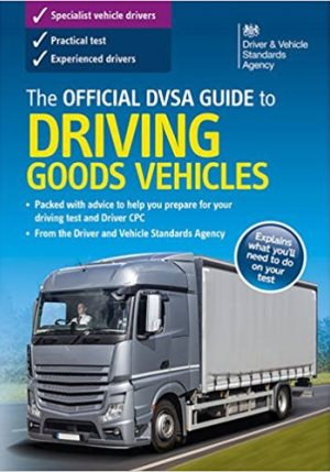 The official DSA guide to driving goods vehicles.