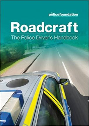 Roadcraft: The Police Driver and Rider Handbook